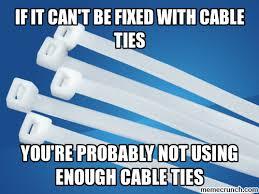 Duct Tape Meme - best quick fix since duct tape