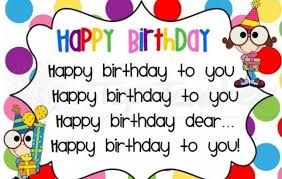 Happy Birthday Wishes In Songs Happy Birthday Song Lyrics Happy Birthday To You Song Wishes 4 U
