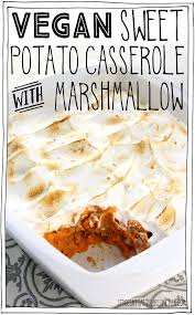 vegan sweet potato casserole with marshmallow recipe vegan