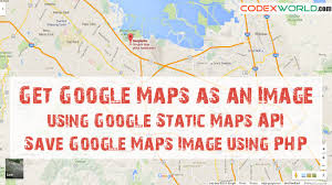 Googole Maps Get Google Maps As An Image Using Google Static Maps Api Youtube