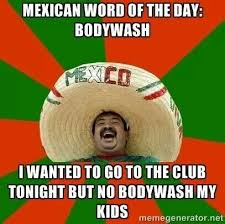 Funny Mexican Meme - 18 funny mexican word of the day memes funny memes daily lol pics