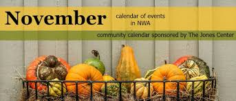 november jones calendar calendar of events in northwest arkansas november 2016