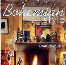 Bohemian Style Interiors Bohemian Chic Decor Bohemian Style Interior Design Books