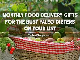 food delivery gifts monthly food delivery gifts for the busy paleo dieters on your
