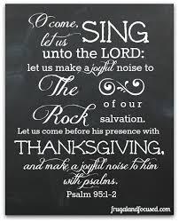 thanksgiving psalm 95 1 2 free scripture printable diy