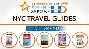 nyc guide best nyc travel guide reviews 2017 u2013 how to choose the best nyc