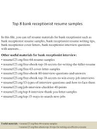 Receptionist Resume Qualifications Top8bankreceptionistresumesamples 150527142514 Lva1 App6892 Thumbnail 4 Jpg Cb U003d1432737039