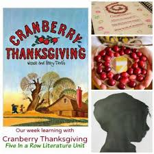 cranberry thanksgiving literature unit school time snippets