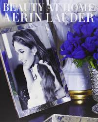 amazon com beauty at home 9780770433611 aerin lauder books