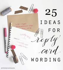 wedding wishes reply the 25 best wedding reply card etiquette ideas on my