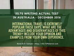 ielts writing essay samples ielts writing task 2 argumentative essay of band 8 0 topic ielts writing actual test in sydney australia december 2016 sample answers