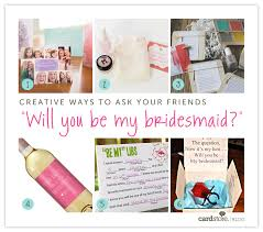 how to ask will you be my bridesmaid will you be my bridesmaid creative ways to pop question 2
