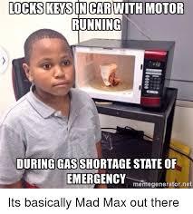 Emerged Meme - lockskeson car with motor running during gasshortagestate of