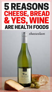 cartoon wine and cheese top 5 reasons cheese bread and wine are health foods cheeseslave