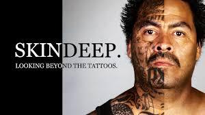 skin deep ex gang members looking beyond the tattoos by steven