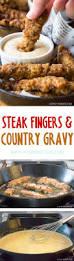 steak fingers with country gravy steak fingers