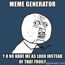 Why You No Love Me Meme - joel why you no love me y u no meme generator