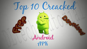 cracked apks top 10 cracked apk for android free