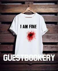 T Shirt Meme - i am fine t shirt i am fine tshirt i am fine meme gift