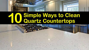 can you use to clean countertops 10 simple ways to clean quartz countertops