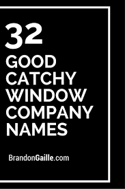 best 20 window company ideas on pinterest large kitchen 32 good catchy window company names