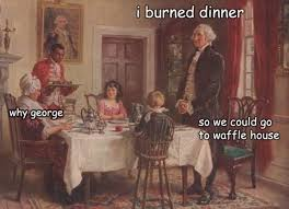 Washington Memes - the adventures of george washington 32 paintings with funny quotes