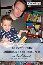 Free Audio Books For The Blind The Best Braille Children U0027s Book Resources On The Internet