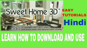 how to download and use of sweet home 3d home design software