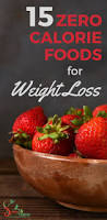 15 zero calorie foods for weight loss u2014 spice and greens learn