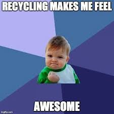 Awesome Meme Quotes - this kid s got it recycling awesome meme memes memes and