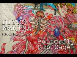diyos makina god machine part 2 butterfly rib cage