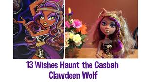 Howleen Wolf 13 Wishes Monster High 13 Wishes Haunt The Casbah Clawdeen Wolf Doll Review