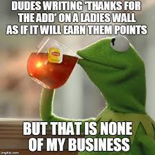 Add Memes - but thats none of my business meme imgflip