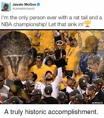 Javale Mcgee Memes - javale mcgee mcgee 34 i m the only person ever with a rat tail and
