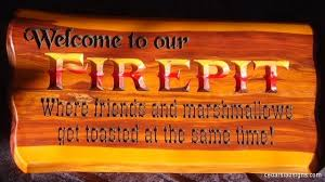 Fire Pit Signs by Garden Sign 2 Ft Welcome To Our Firepit Photo Cedar Signs By