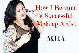 how do i become a makeup artist how i became a successful makeup artist tips for beginners
