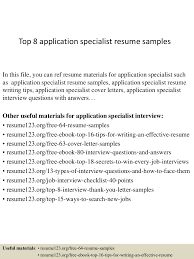 Resume Sample Letters Application by Top8applicationspecialistresumesamples 150408222538 Conversion Gate01 Thumbnail 4 Jpg Cb U003d1428550008