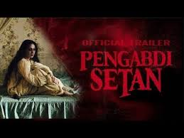 film horor indonesia pengabdi setan pengabdi setan film horor terbaru full movie youtube