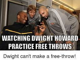 Make A Free Meme - watching dwight howard practice free throws dwight can t make a free