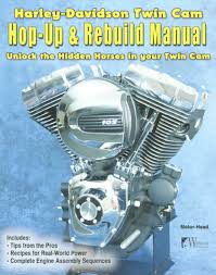 harley davidson twin cam hop up u0026 rebuild manual bike