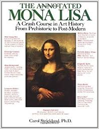 the annotated mona lisa a crash course in art history from