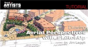 drawing aerial perspectives with sketchup sketchup 3d rendering