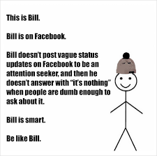 This Is Meme - be like bill is the stick figure meme you love to hate