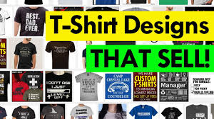 t shirt designs for sale how to create t shirts designs that sell teespring tutorial