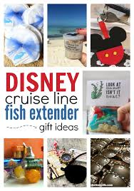 disney cruise line fish extender gifts for the non crafty trips