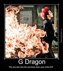 Meme G - g dragon the firefarter xd by saranghaekpop meme center