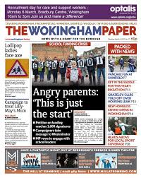 the wokingham paper march 2 2017 by the wokingham paper issuu