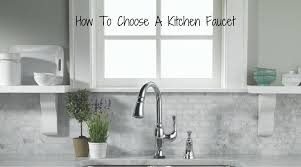 how to choose a kitchen faucet the ultimate guide on how to choose a kitchen faucet