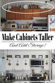 what to do with cabinets kitchen cabinets how to add height diy kitchen