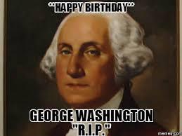 Washington Memes - washington memes 28 images george washington war memes george